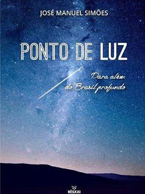 Ponto de Luz , Para Além do Brasil Profundo