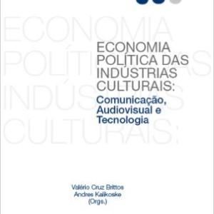 Economia Política das Indústrias Culturais