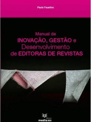 Manual de Inovação, Gestão e Desenvolvimento de Editoras de Revistas