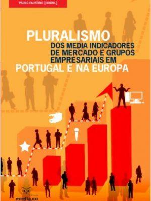 Pluralismo dos Media Indicadores de Mercado e Grupos Empresaria