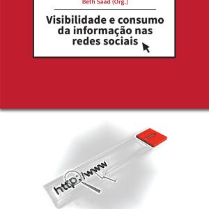 a-visibilidade-e-consumo-da-informação-nas-redes-sociais