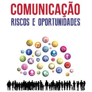 Comunicação - Rsicos e Oportunidades