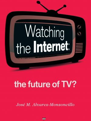 Watching the Internet- the future of TV