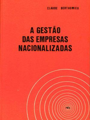 A Gestão das Empresas Nacionalizadas